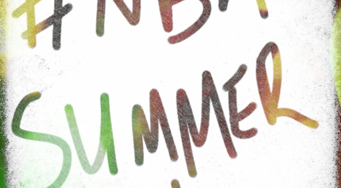 Current Landscape of the NBA: Summer 16 (Part 1)