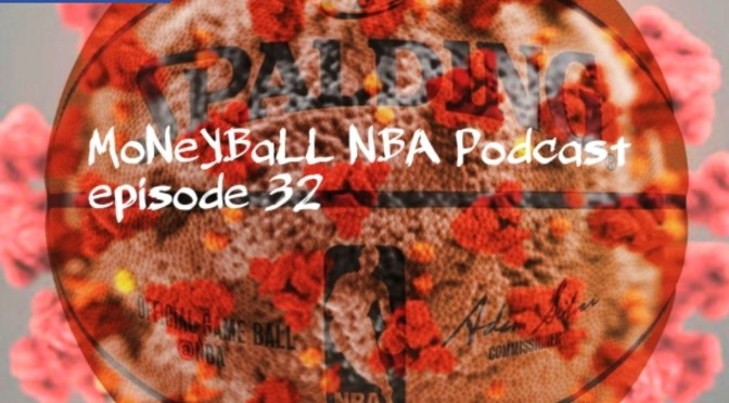 MoNeYBaLL NBA Podcast Episode 32 – Whats Next